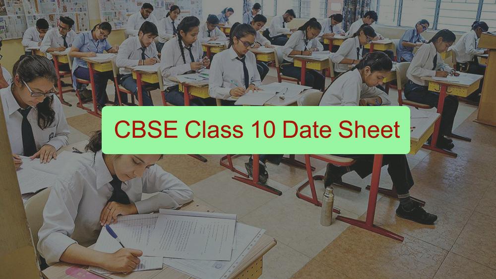 CBSE Class 10 Date Sheet 2021