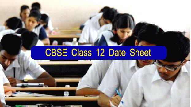 CBSE Class 12 Date Sheet 2021
