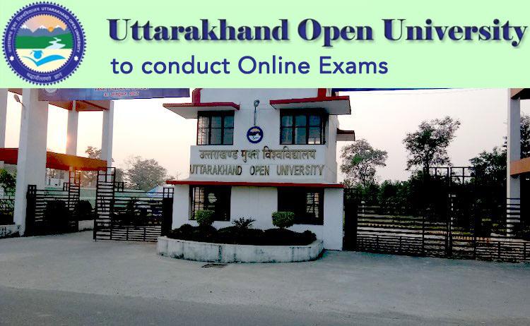 Uttarakhand Open University UOU To Conduct Online Examination