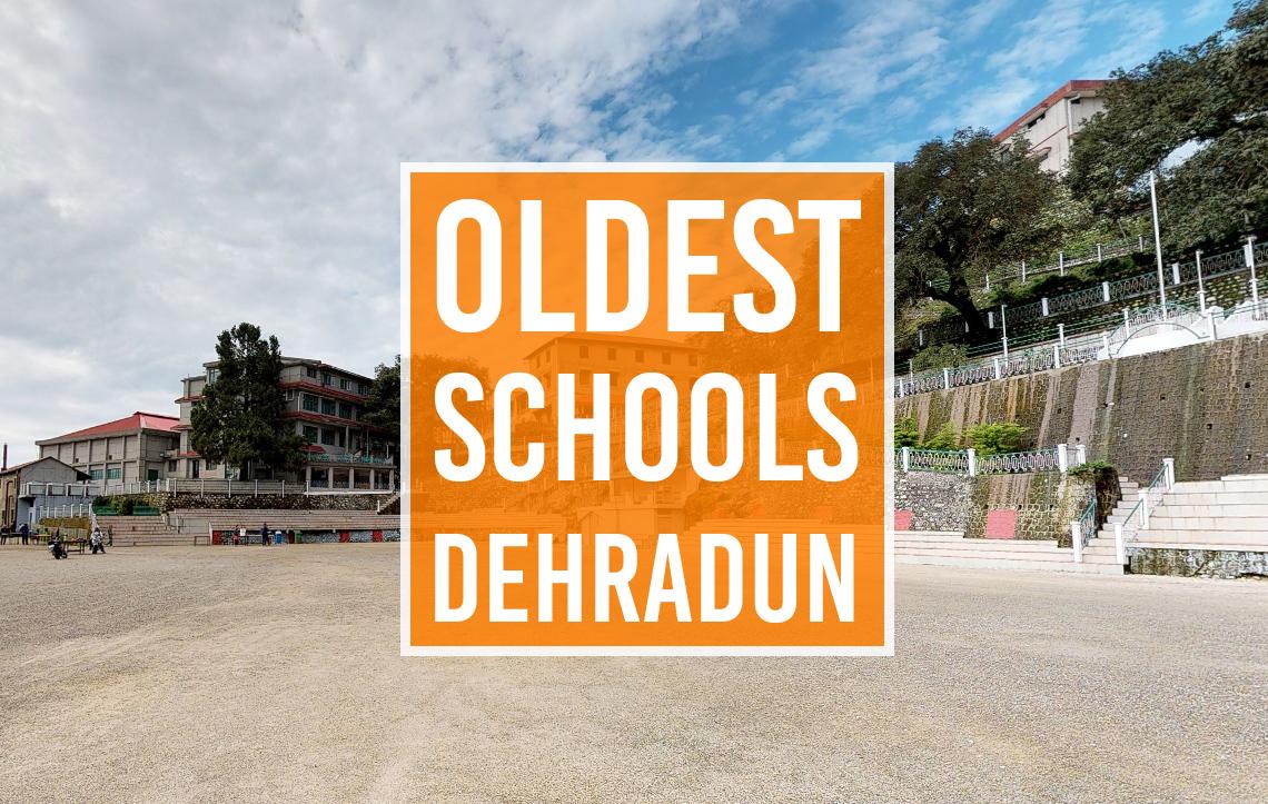 10 Oldest Schools In Dehradun