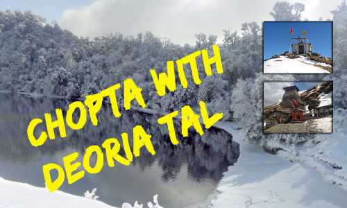 Chopta 2 Nights Budget Package with Devariyatal
