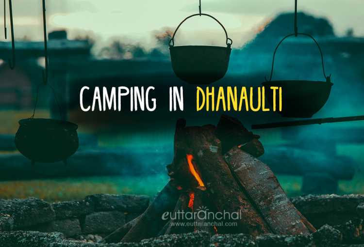 Camping in Dhanaulti