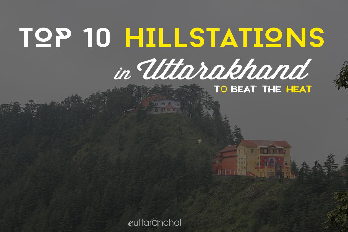 Top 10 Hill Stations in Uttarakhand