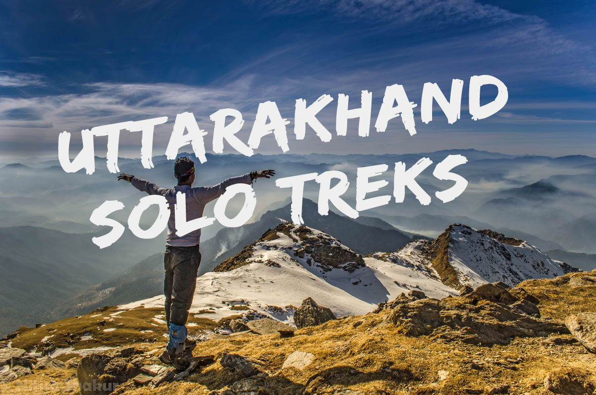 Top 10 Solo Treks in Uttarakhand