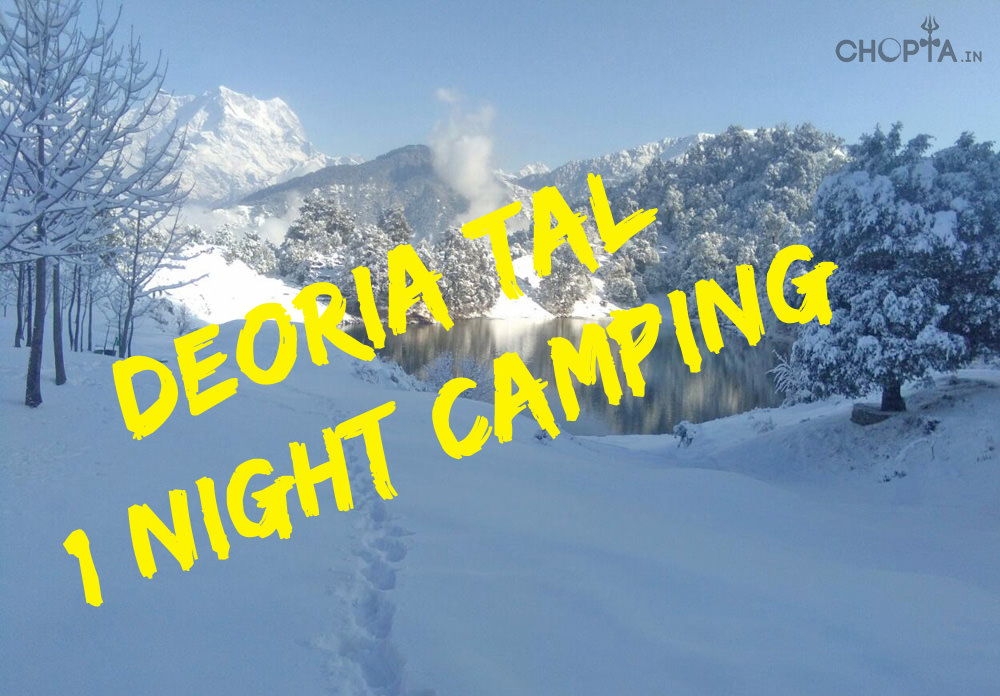 Deoria Tal 1 Night Camping Package Photos