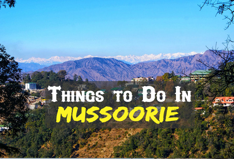 Activities In Mussoorie