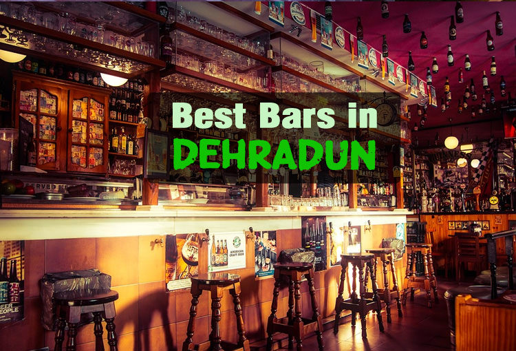 Bars in Dehradun