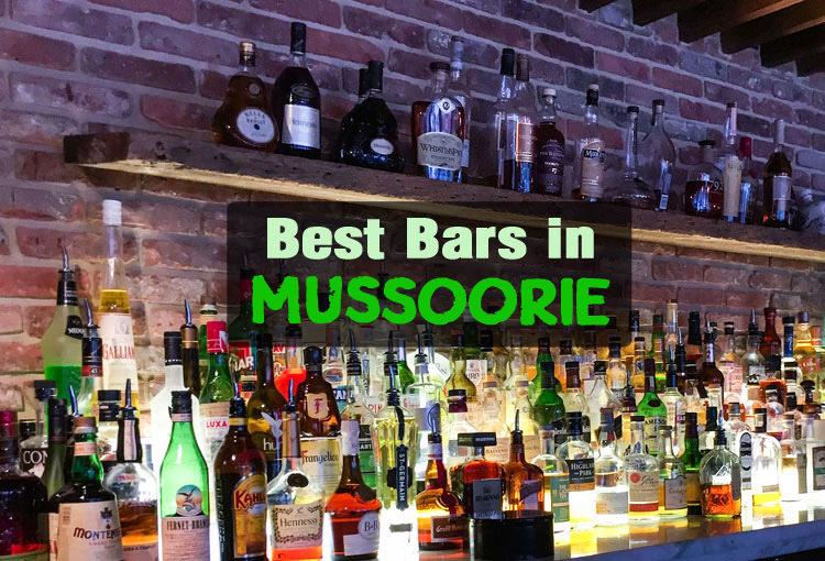 Bars in Mussoorie