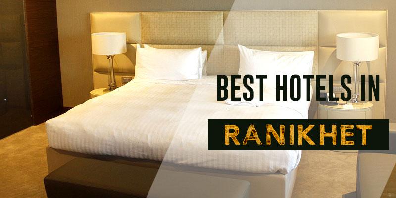 Top 10 Hotels in Ranikhet