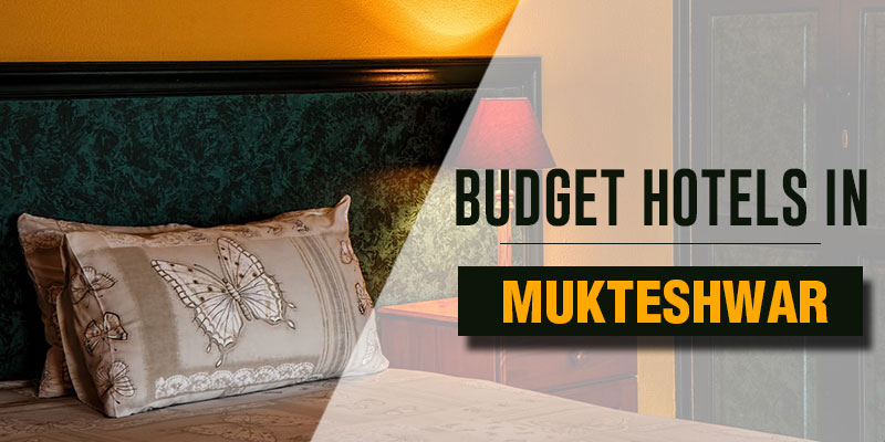 Budget Hotels in Mukteshwar
