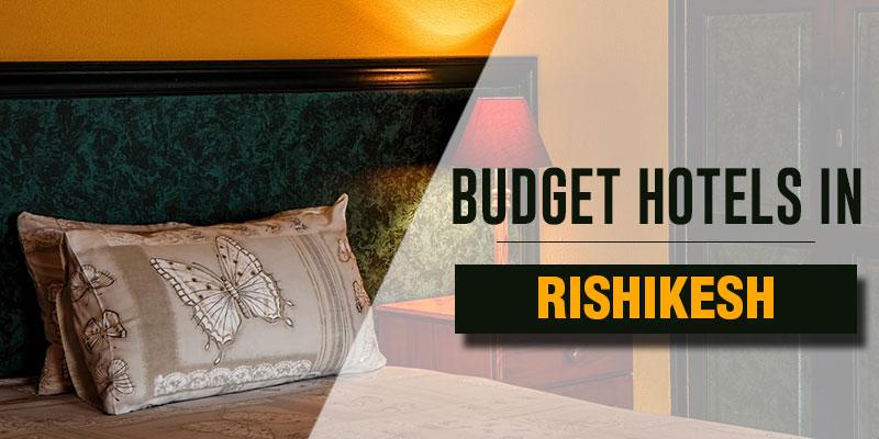 Budget Hotels in Rishikesh