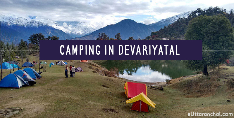Camping in Deoria Tal