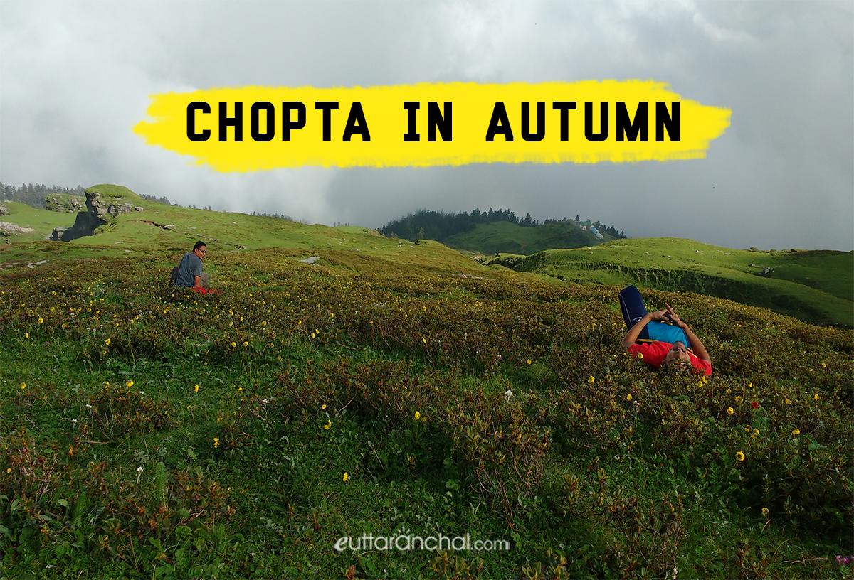 Chopta in Autumn