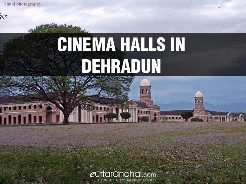 Cinema Halls in Dehradun