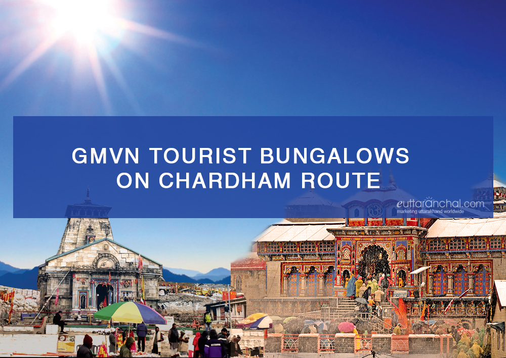 GMVN Govt. Guest Houses on Char Dham Yatra Route