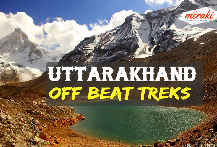7 Most Underrated Treks in Uttarakhand