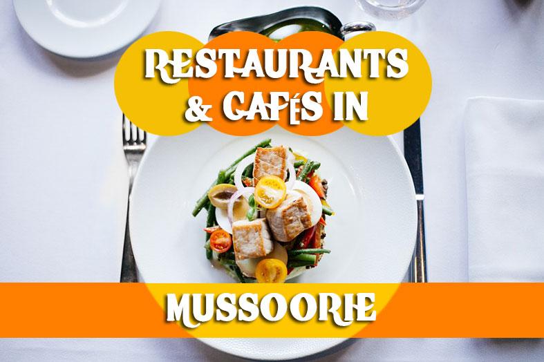 Restaurants & Cafes in Mussoorie