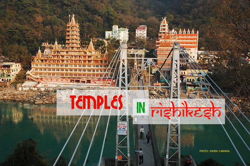 Temples in Rishikesh