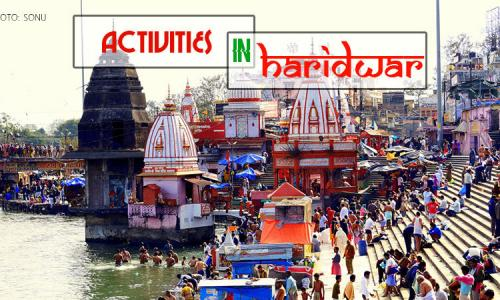 Activities In Haridwar