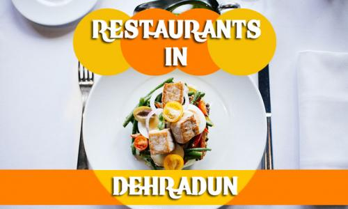 Restaurants in Dehradun