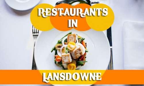 Restaurants in Lansdowne